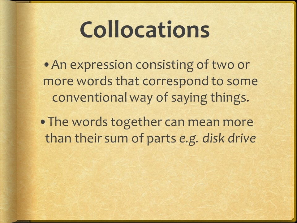 Collocations, Idioms, Phrasal Verbs-2