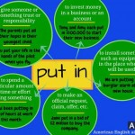 put in - phrasal verbs