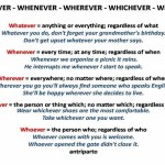 whatever - whenever - whereever - whichever - who ever