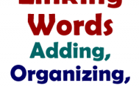 linking words-adding,organizing-summarizing