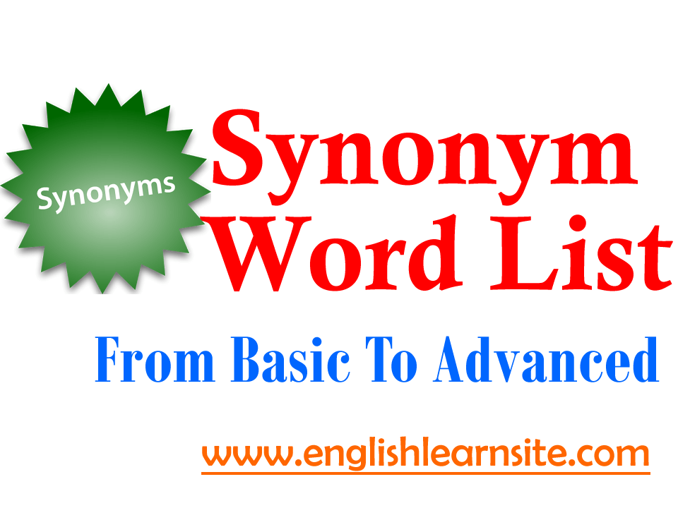 Synonym Word List - From Basic To Advanced - English Learn Site
