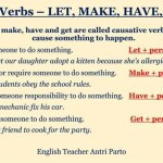Causative verbs - let,make, have, get